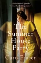The Summer House Party ebook by