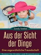 Aus der Sicht der Dinge eBook by Sandy Seeber