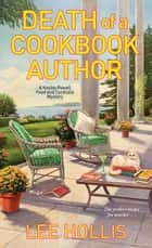 Death of a Cookbook Author ebook by Lee Hollis