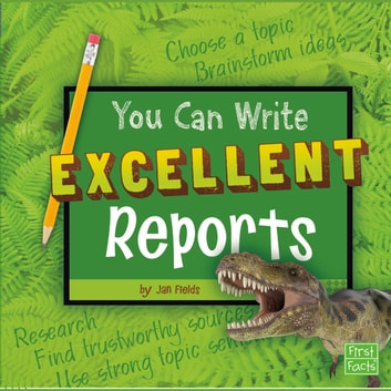 You Can Write Excellent Reports audiobook by Jan Fields