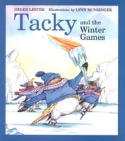Tacky and the Winter Games ebook by Lynn Munsinger,Helen Lester