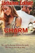 In the Charm ebook by Lorhainne Eckhart