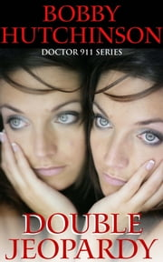 Double Jeopardy ebook by Bobby Hutchinson