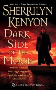 Dark Side of the Moon ebook by Sherrilyn Kenyon