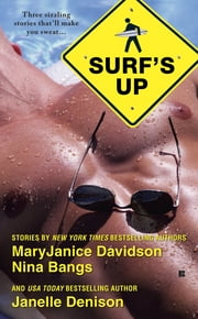 Surf's Up ebook by MaryJanice Davidson,Nina Bangs,Janelle Denison