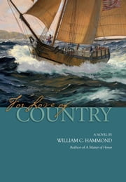 For Love of Country ebook by William  C. Hammond