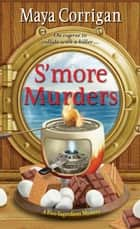 S'more Murders ebook by Maya Corrigan