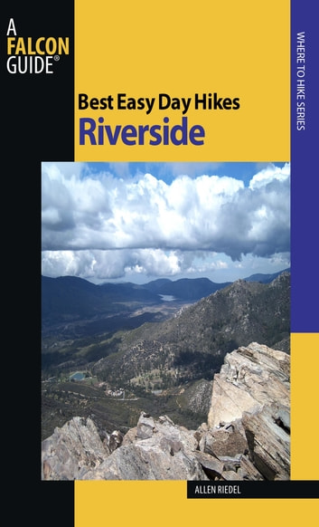 Best Easy Day Hikes Riverside ebook by Allen Riedel