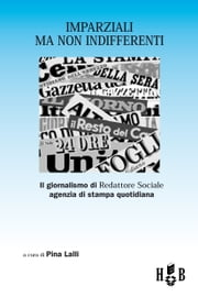 Imparziali ma non indifferenti ebook by Pina Lalli