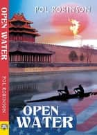 Open Water ebook by Pol Robinson