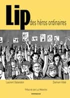 Lip eBook by Damien Vidal, Laurent Galandon