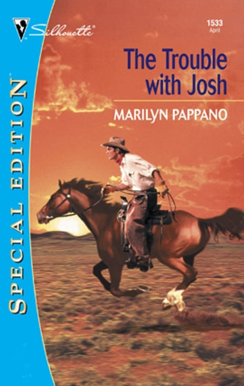 The Trouble with Josh ebook by Marilyn Pappano