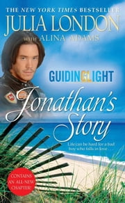 Guiding Light: Jonathan's Story ebook by Julia London,Alina Adams