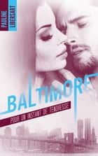 Baltimore - 3,5 - Pour un instant de tendresse : une nouvelle dans l'univers de la série Baltimore eBook by