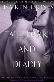 Tall, Dark and Deadly 3 book box set - Tall, Dark and Deadly ebook by Lisa Renee Jones