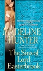 The Sins of Lord Easterbrook eBook by Madeline Hunter