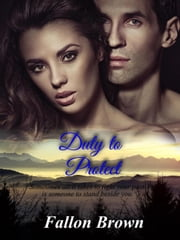 Duty to Protect ebook by Fallon Brown