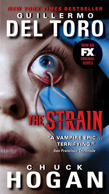 The Strain ebook by Chuck Hogan,Guillermo del Toro