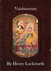 Vaishnavism ebook by Henry Lockworth,Eliza Chairwood,Bradley Smith