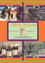 The Olive Season ebook by Carol Drinkwater