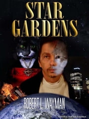 Star Gardens ebook by Robert Wayman