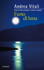 Furto di luna ebook by Andrea Vitali