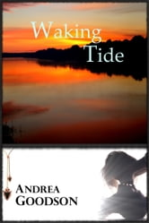 Waking Tide ebook by Andrea Goodson