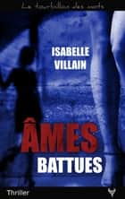 Âmes battues ebook by Isabelle Villain