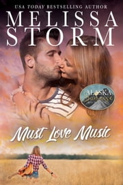 Must Love Music ebook by Melissa Storm
