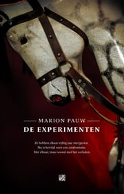 De experimenten ebook by Marion Pauw