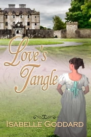 Love's Tangle ebook by Isabelle Goddard