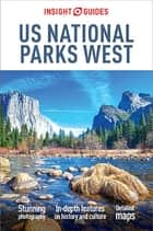 Insight Guides US National Parks West ebook by Insight Guides