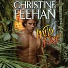 Wild Fire audiobook by Christine Feehan