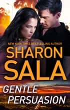 Gentle Persuasion ebook by Sharon Sala