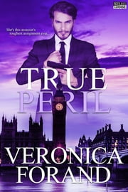 ebook True Peril de Veronica Forand