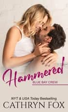 Hammered ebook by Cathryn Fox