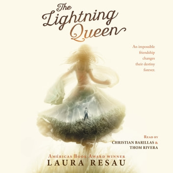 The Lightning Queen audiobook by Laura Resau