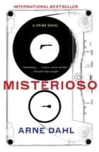 Misterioso - A Crime Novel ebook by Tiina Nunnally, Arne Dahl