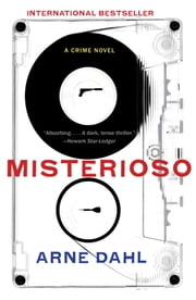 Misterioso - A Crime Novel ebook by Arne Dahl,Tiina Nunnally