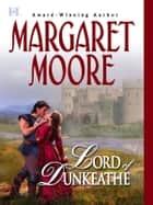 Lord of Dunkeathe (Mills & Boon M&B) ebook by Margaret Moore