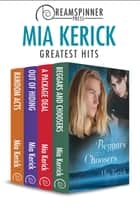 Mia Kerick's Greatest Hits ebook by Mia Kerick