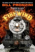 Firewind ebook by Bill Pronzini