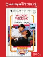 Wildcat Wedding ebook by Patricia Thayer