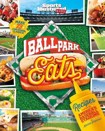 Ballpark Eats - Recipes Inspired by America's Baseball Stadiums ebook by Katrina Jorgensen