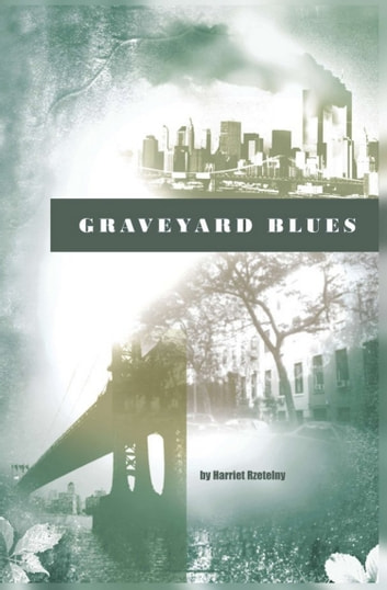 Graveyard Blues ebook by Harriet Rzetelny