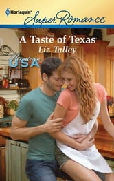 A Taste of Texas ebook by Liz Talley
