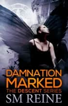 Damnation Marked ebook by SM Reine