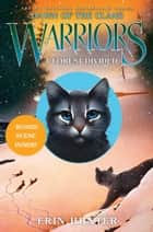 Warriors: Dawn of the Clans #5: A Forest Divided ebook by Erin Hunter, Wayne McLoughlin, Allen Douglas