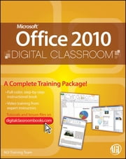 Microsoft Office 2010 Digital Classroom ebook by AGI Creative Team,AGI Training Team