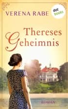 Thereses Geheimnis - Roman ebook by Verena Rabe